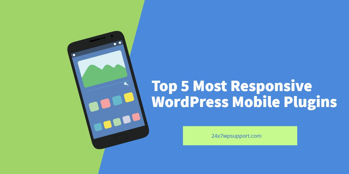 Top 5 Most Responsive WordPress Mobile Plugins