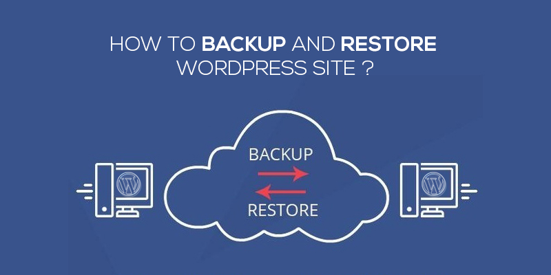 How To Backup And Restore WordPress Site