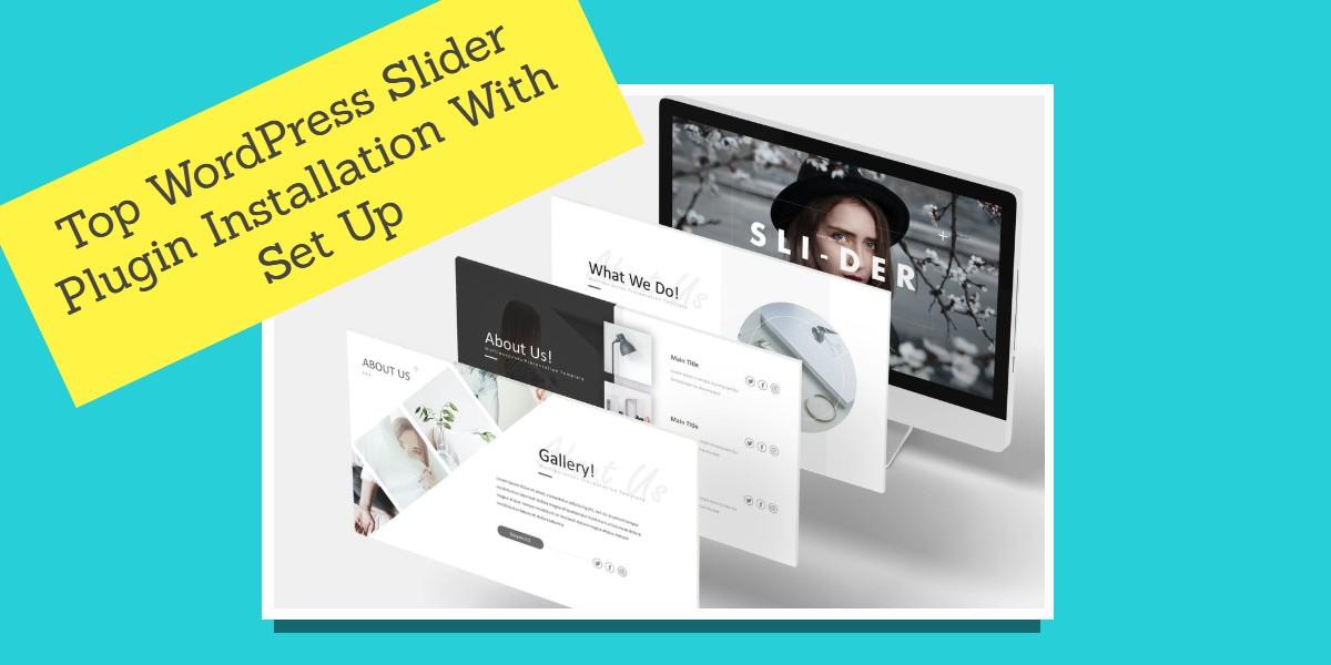 Top WordPress Slider Plugin Installation With Set Up | Best