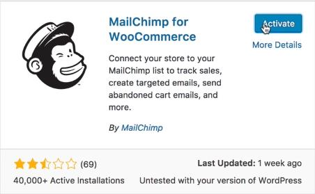 Mailchimp for WooCommerce is a native plug-in for WooCommerce