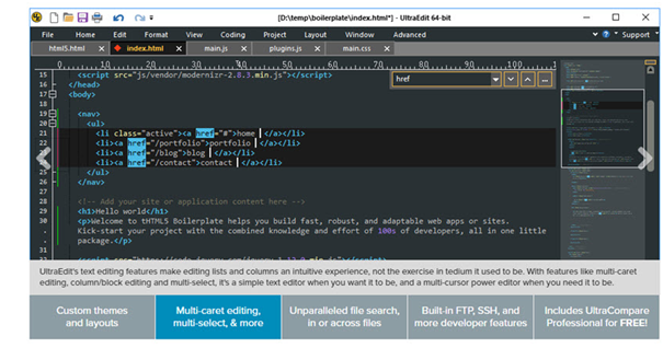UltraEdit features multi-tab and multi-pane editors