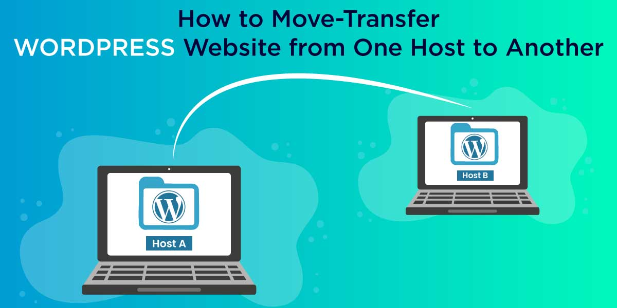 Move Transfer WordPress Website from One Host to Another