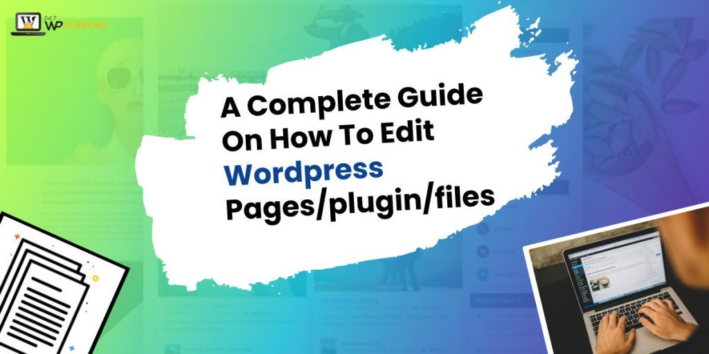 Guide on How to Edit WordPress Pages-Plugin-Files