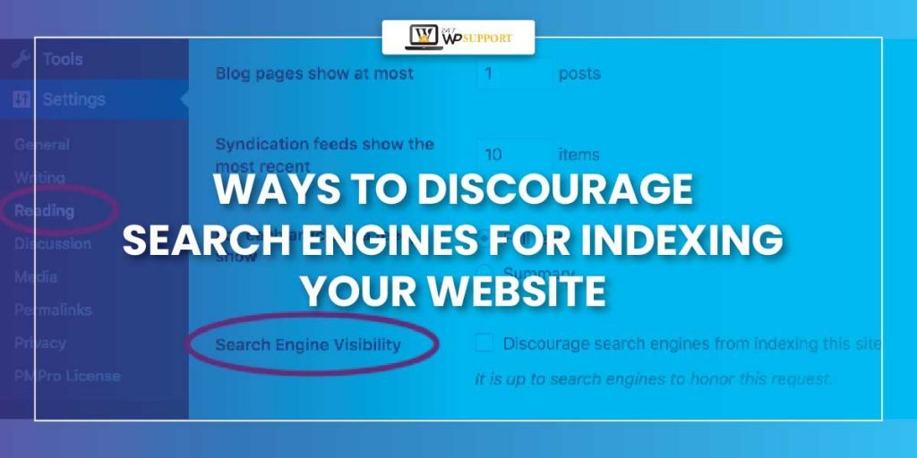 Discourage Search Engines for Indexing Your Website